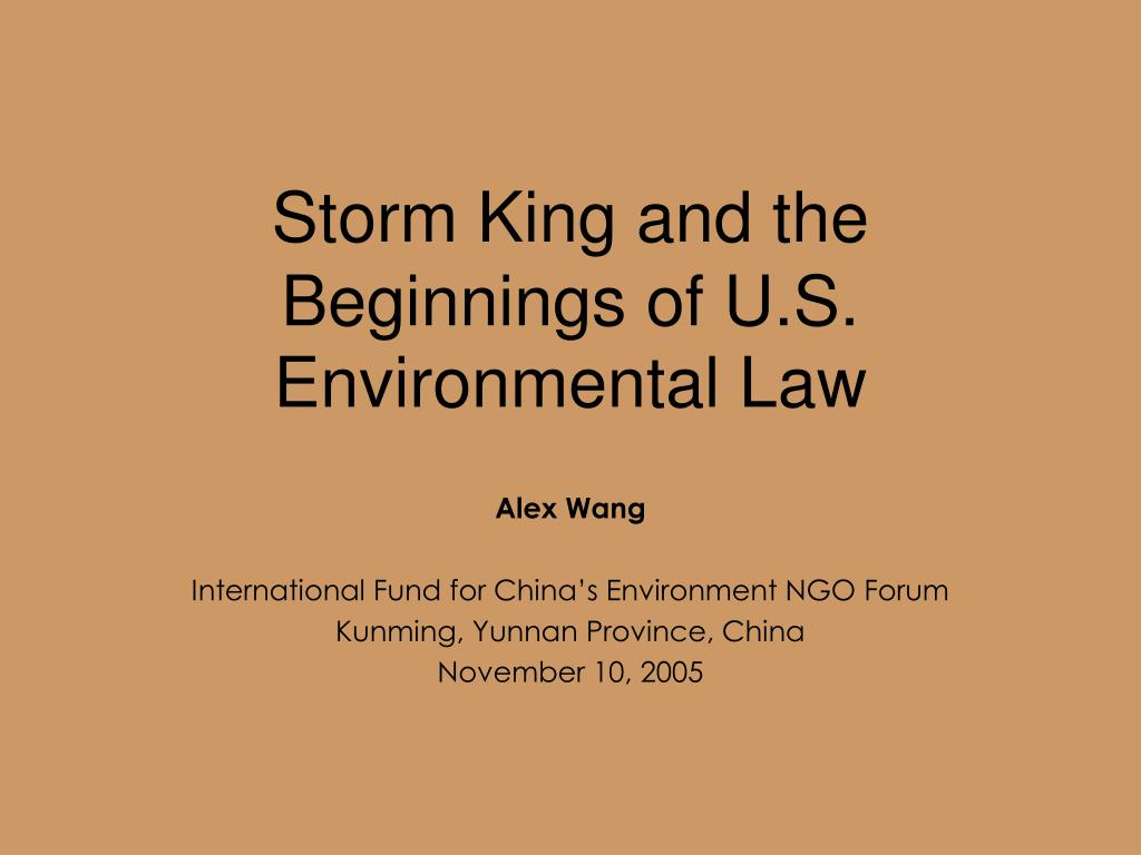storm king and the beginnings of u s environmental law l.