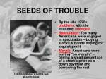 seeds of trouble