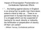 impact of emancipation proclamation on confederate diplomatic efforts