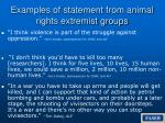 examples of statement from animal rights extremist groups