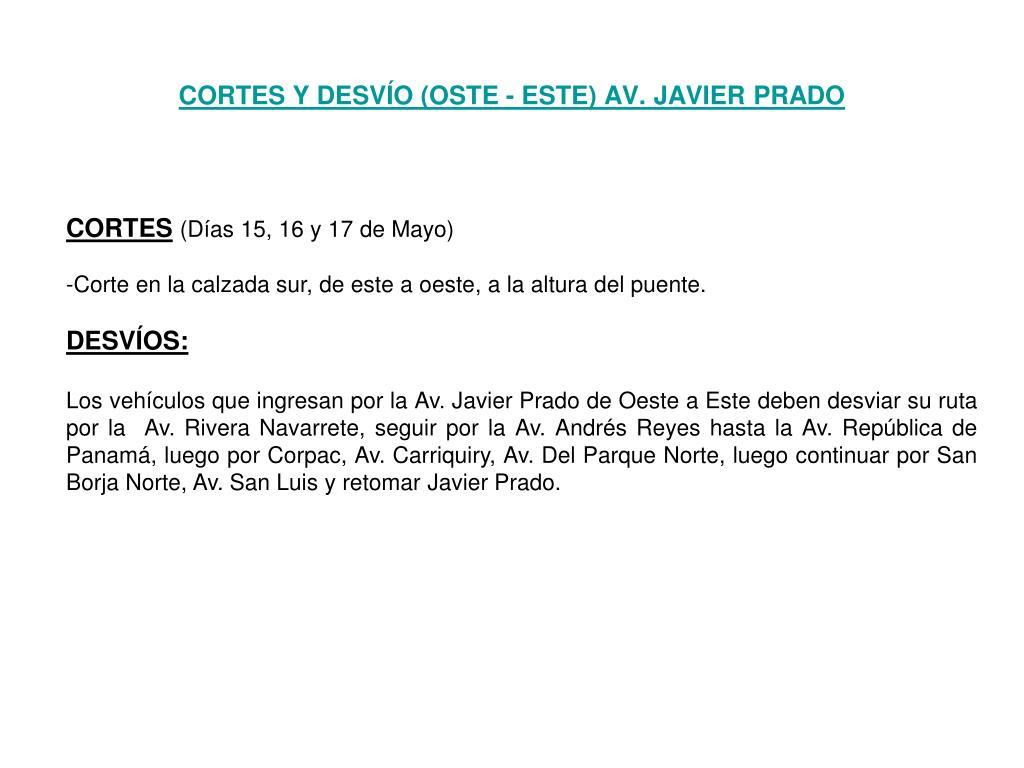 CORTES Y DESVÍO (OSTE - ESTE) AV. JAVIER PRADO