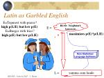 latin as garbled english