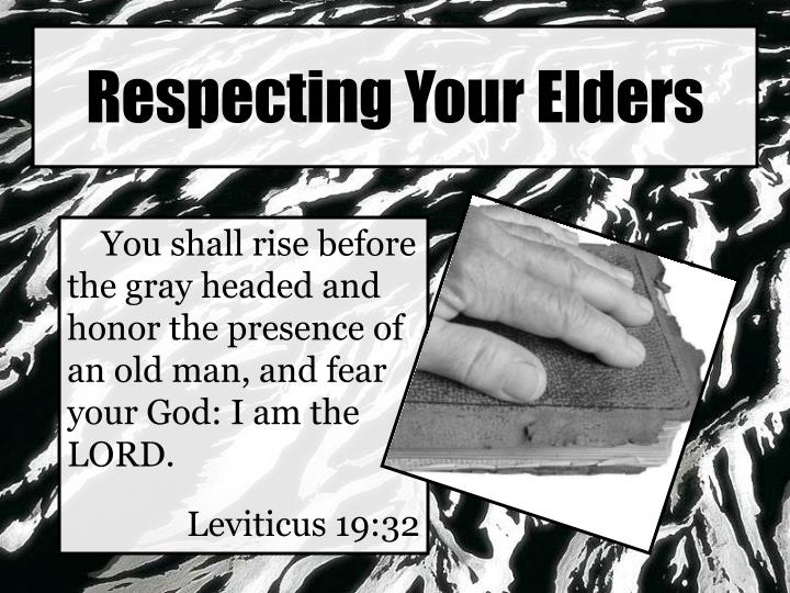 respecting your elders n.