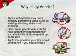 why study arthritis
