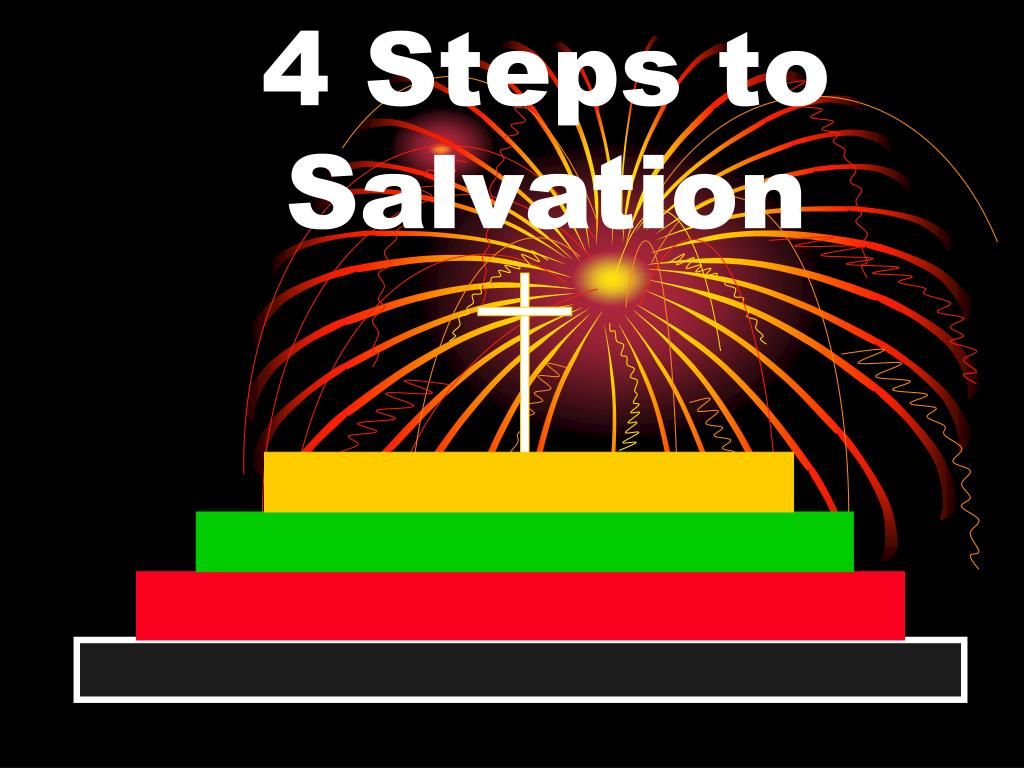 4 steps to salvation l.