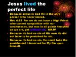 jesus lived the perfect life