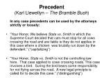 precedent karl llewellyn the bramble bush13