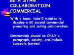 be a star collaboration commercial