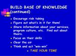 build base of knowledge continued
