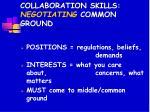 collaboration skills negotiating common ground
