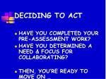 deciding to act
