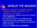 develop the mission