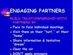 engaging partners