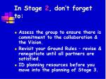 in stage 2 don t forget to