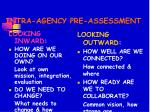 intra agency pre assessment
