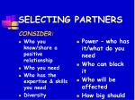 selecting partners