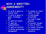 why a written agreement
