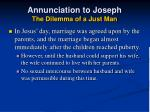 annunciation to joseph the dilemma of a just man