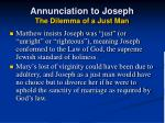 annunciation to joseph the dilemma of a just man24