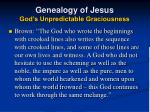 genealogy of jesus god s unpredictable graciousness19