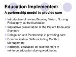 education implemented a partnership model to provide care