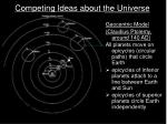 competing ideas about the universe