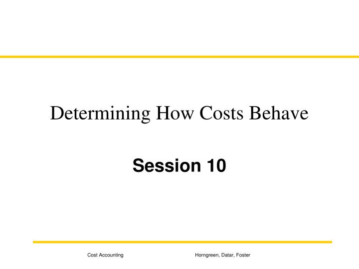 determining how costs behave n.
