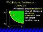 well behaved preferences convexity42