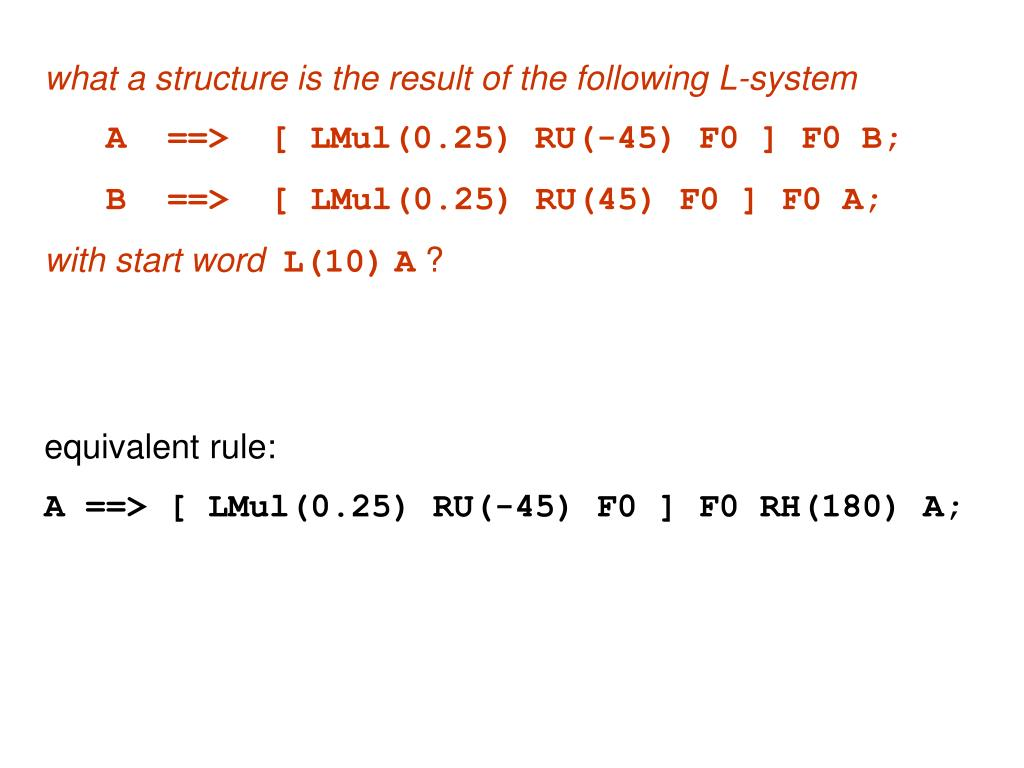 what a structure is the result of the following L-system