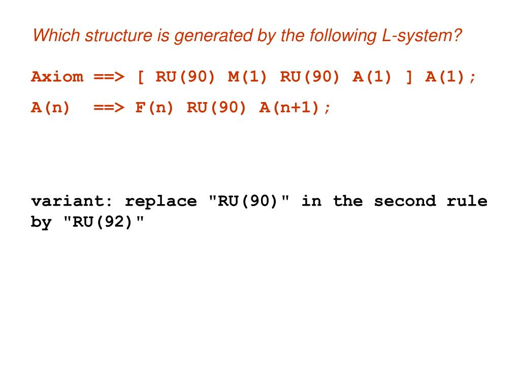 Which structure is generated by the following L-system?