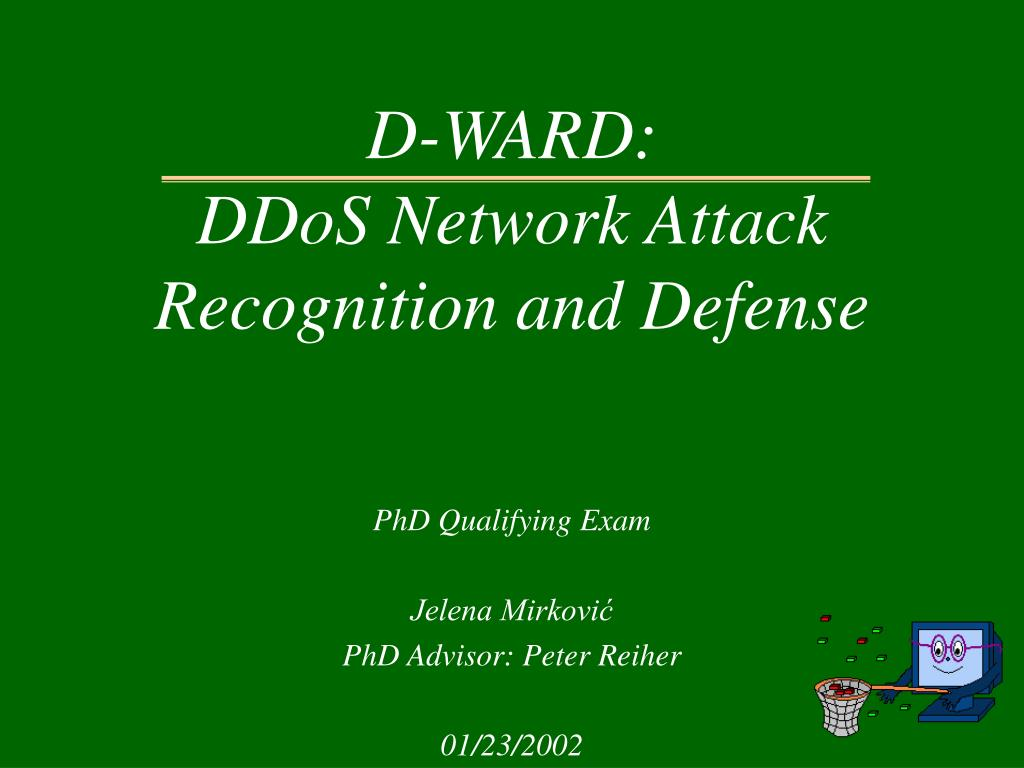 d ward ddos network attack recognition and defense l.