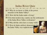 indus river quiz