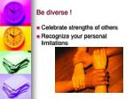 be diverse