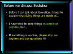 before we discuss evolution