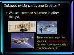dubious evidence 2 one creator