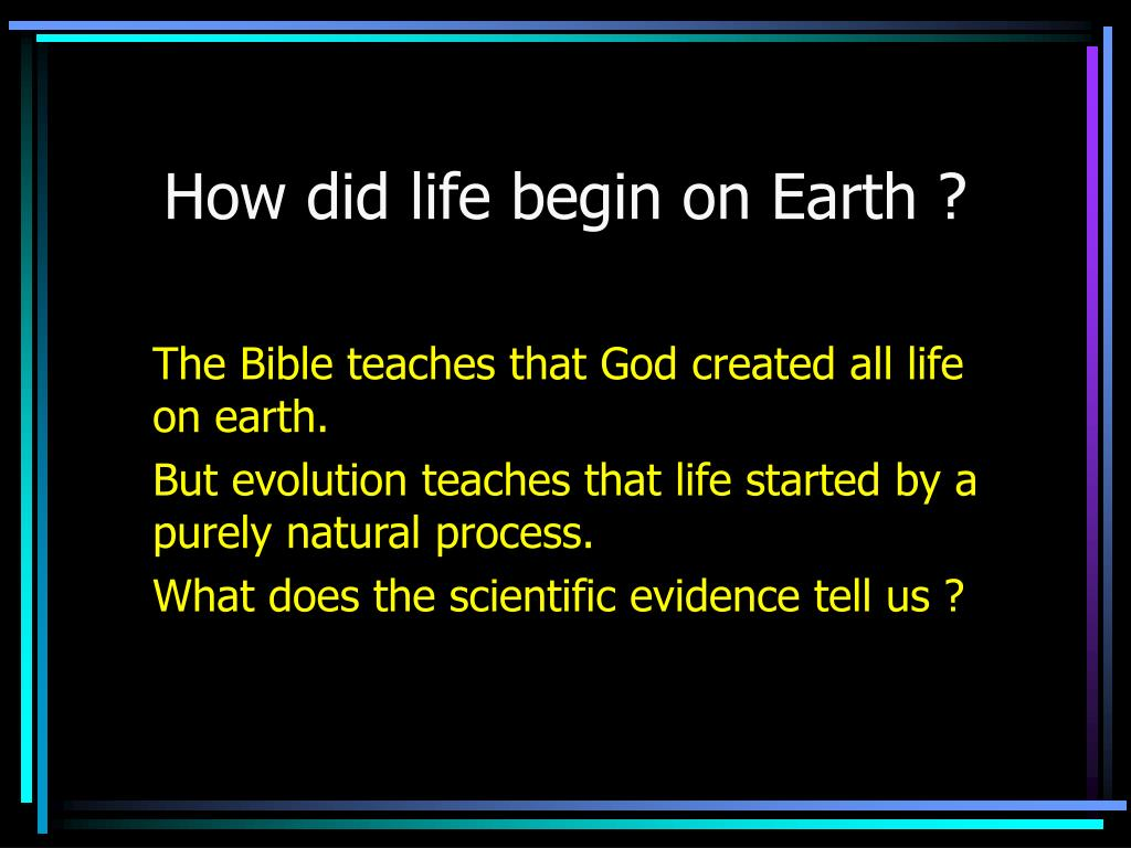 how did life begin on earth l.