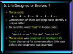 is life designed or evolved