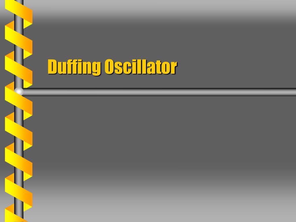 duffing oscillator l.
