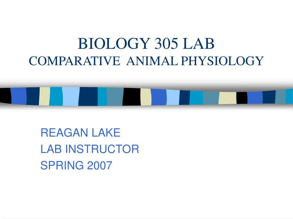 biology 305 lab comparative animal physiology l.