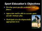 sport education s objectives