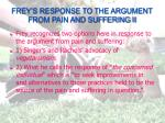 frey s response to the argument from pain and suffering ii