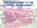 frey s response to the right to life argument i