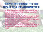 frey s response to the right to life argument ii