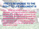 frey s response to the right to life argument iii
