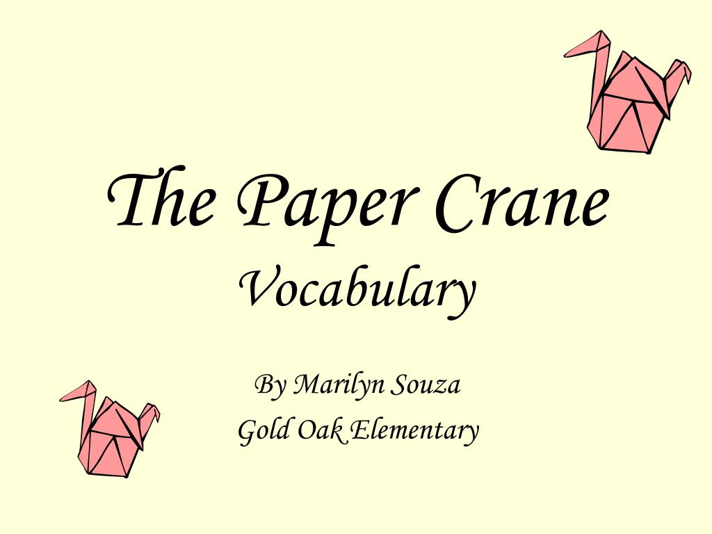 the paper crane vocabulary l.