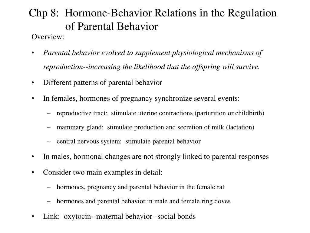 chp 8 hormone behavior relations in the regulation of parental behavior l.