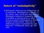 nature of maladaptivity