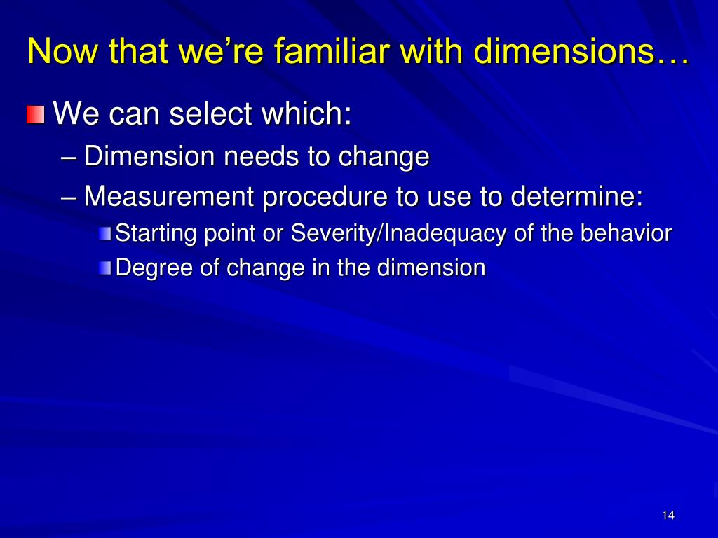Now that we're familiar with dimensions…