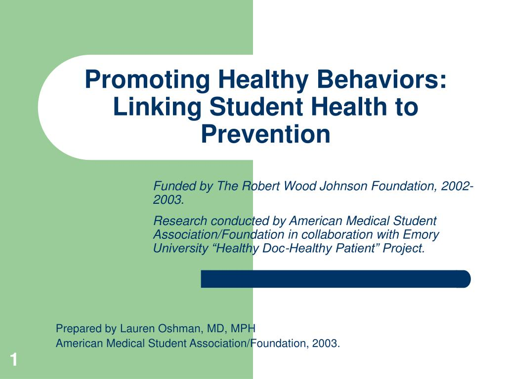 promoting healthy behaviors linking student health to prevention l.