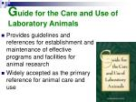 g uide for the care and use of laboratory animals